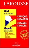 img - for Petit Dictionnaire : Espagnol/fran ais, fran ais/espagnol (French and Spanish Edition) book / textbook / text book