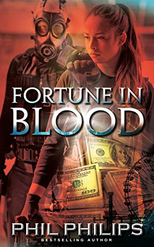 Fortune in Blood: A Los Angeles Crime Heist Mystery Thriller: Prequel to Mona Lisa's Secret by [Philips, Phil]