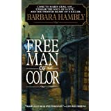 A Free Man of Color (A Benjamin January Mystery Book 1)