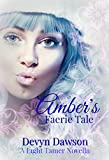 Amber's Faerie Tale (The Light Tamer Trilogy)