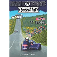 Frank 'n' Stan's Bucket List #2 TT Races