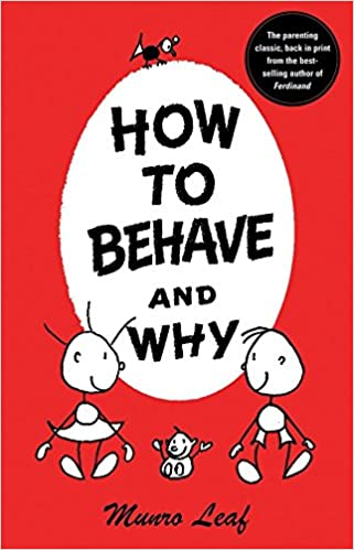 how to behave and why munro leaf classics amazon de munro leaf