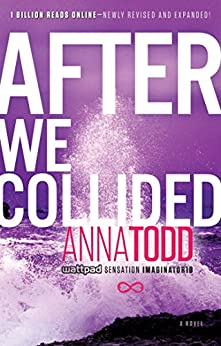 After We Collided (The After Series Book 2) by [Todd, Anna]