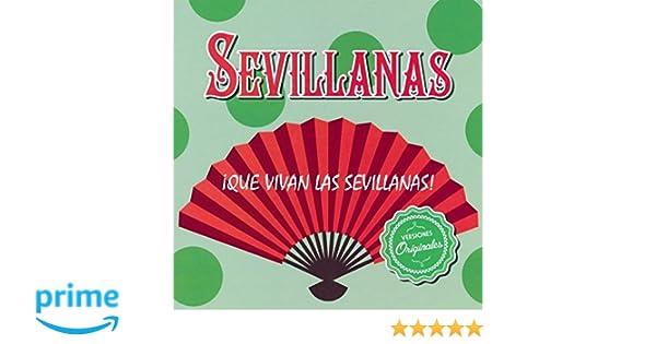 ¡Que Vivan Las Sevillanas!: Varios: Amazon.es: Música