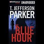 The Blue Hour | T. Jefferson Parker