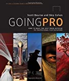 img - for Going Pro by Scott Bourne, Skip Cohen [07 December 2011] book / textbook / text book