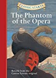 img - for Classic Starts : The Phantom of the Opera (Classic Starts  Series) book / textbook / text book