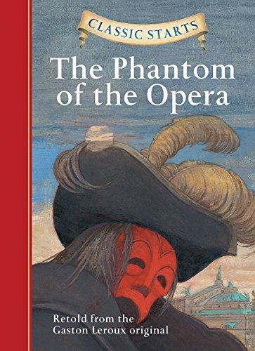 Classic Starts®: The Phantom of the Opera (Classic Starts® Series) (Phantom Shanghai)