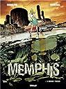 Memphis, tome 1 : Le Monde truqué par Rodolphe