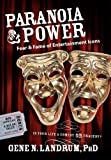 Paranoia and Power, Gene N. Landrum, 1600372740