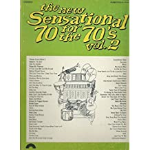 The New Sensational 70 for the 70's VOL 2 for Piano/vocal/chords (Vol 2)