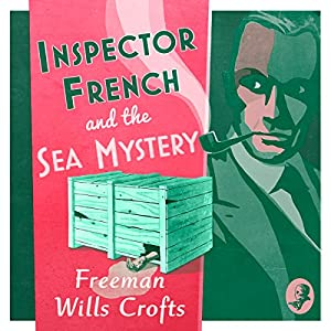 Inspector French and the Sea Mystery Audiobook