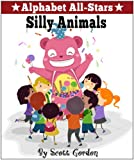 Alphabet All-Stars: Silly Animals