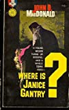 Where Is Janice Gentry?