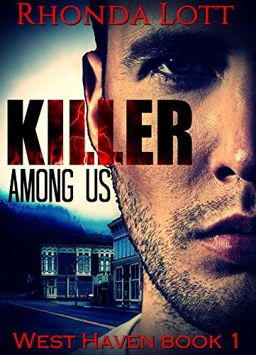Killer Among Us (West Haven Series, book 1): Action, suspense, romance by [Lott, Rhonda]