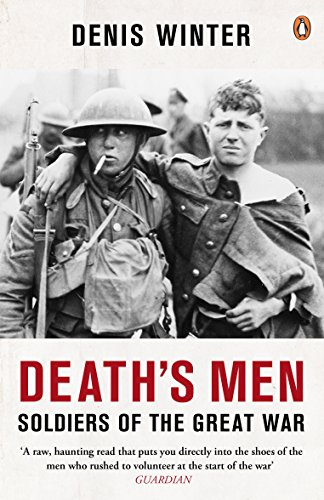 - Death's Men: Soldiers Of The Great War