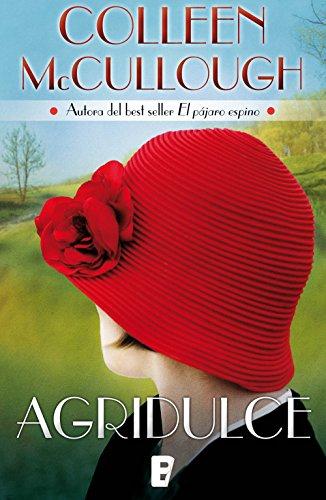 Descargar Libro Agridulce Colleen Mccullough