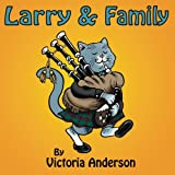 Larry and Family, Victoria Anderson, 1482785854