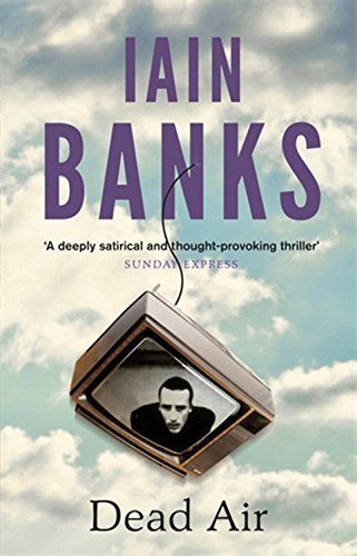 By Iain Banks Dead Air [Paperback] PDF