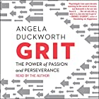 Grit: The Power of Passion and Perseverance Hörbuch von Angela Duckworth Gesprochen von: Angela Duckworth