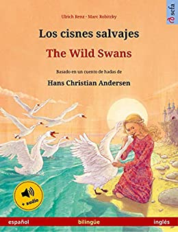 Amazon.com: Los cisnes salvajes – The Wild Swans (español ...