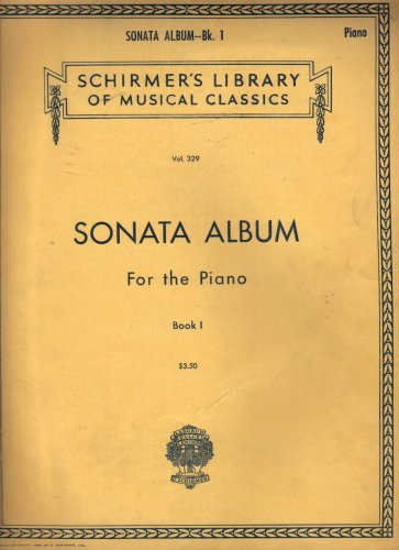 Favorite Sonatas - Sonata Album for the Piano, Book 1 (Twenty Six Favorite Sonatas, Vol. 329)