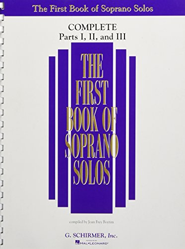 The First Book of Solos Complete - Parts I, II and III: Soprano - Complete Part