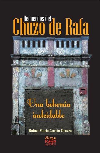 Descargar Libro Recuerdos Del Chuzo De Rafa Rafael María García Orozco