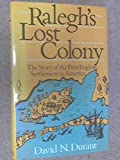 img - for Raleigh's Lost Colony book / textbook / text book