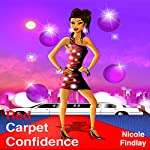 Red Carpet Confidence | Nicole Findlay
