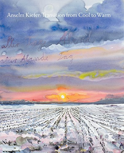 Ebook Anselm Kiefer: Transition from Cool to Warm<br />[W.O.R.D]