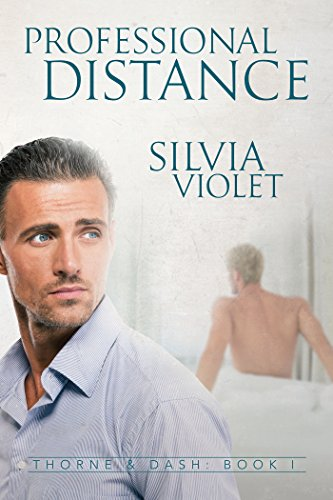 Professional Distance (Thorne and Dash Book 1)