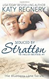 Seduced by Stratton: The English Brothers #4 (The Blueberry Lane Series)