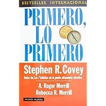 Primero, lo primero (Spanish Edition) by Stephen R. Covey (2008-11-15)