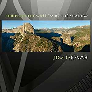 Through the Valley of the Shadow Audiobook