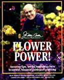 Flower Power!, Jerry F. Baker, 0345434153
