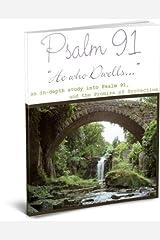 Psalm 91 - He Who Dwells... Kindle Edition