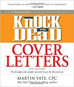 Knock Em Dead Cover Letters Great Letter Techniques And