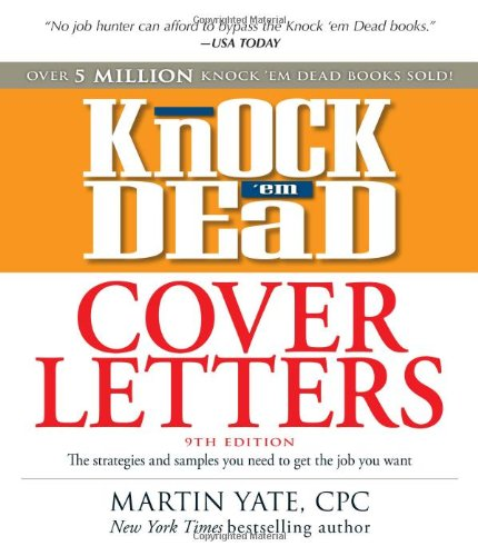 Knock \'em Dead Cover Letters: Great letter techniques and samples ...