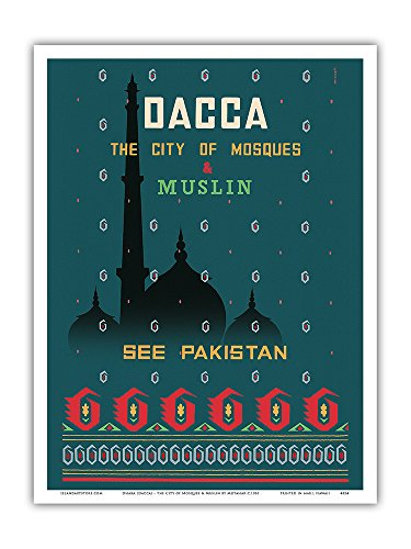 Dhaka (Dacca) - The City of Mosques & Muslin (Dhaka Cotton Fabric) - See Pakistan - Vintage World Travel Poster by Motahar c.1961 - Master Art Print - 9in x 12in