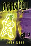 Danny Bell and the Vershire (Volume 1)