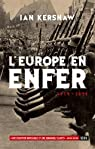 L'Europe en enfer, 1914-1949 par Kershaw