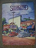img - for Springfield Business: A Pictorial History book / textbook / text book