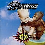 Haywire/ Get Off