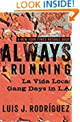#5: Always Running: La Vida Loca: Gang Days in L.A.