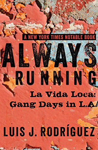 Always Running: La Vida Loca: Gang Days in L.A. cover