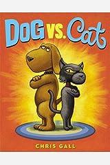 Dog vs. Cat Hardcover