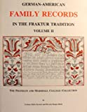 img - for German-American Family Records in the Fraktur Tradition, Volume II - The Franklin and Marshall College Collection book / textbook / text book