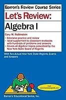 Let's Review Algebra I (Barron's Regents NY)