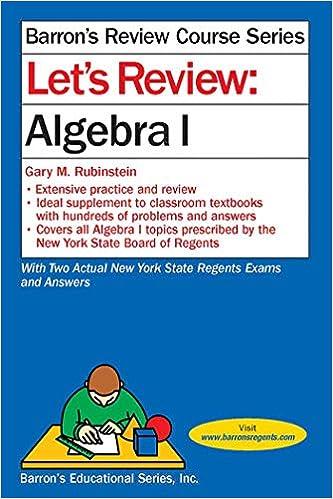 Let's Review Algebra I (Barron's Regents NY): Gary M